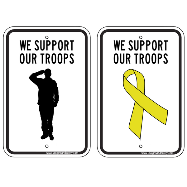 Support Our Troops Sign - U.S. Signs and Safety - 1