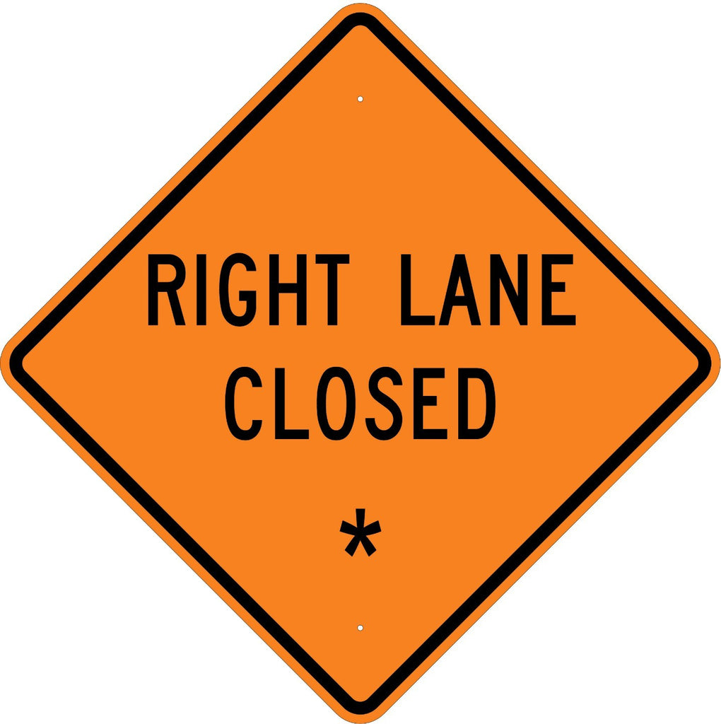 Right Lane Closed * Sign - U.S. Signs and Safety
