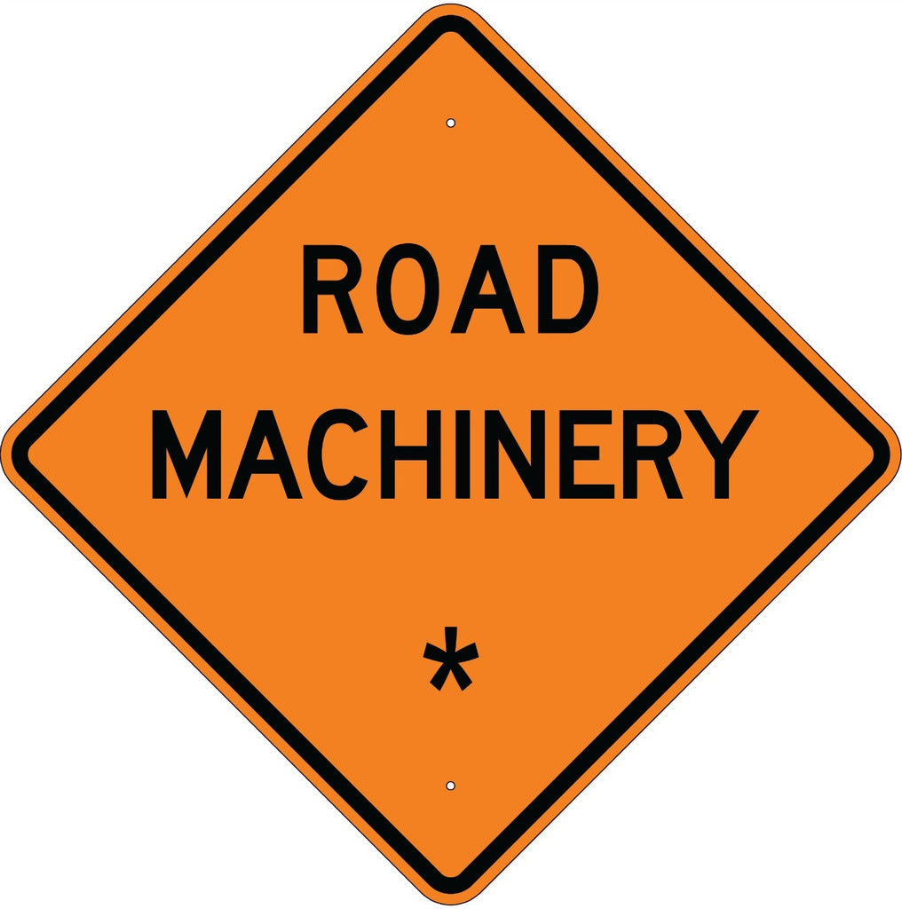 Road Machinery * Sign - U.S. Signs and Safety