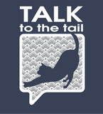Talk to the Tail Tee