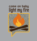 Light My Fire Sweatshirt