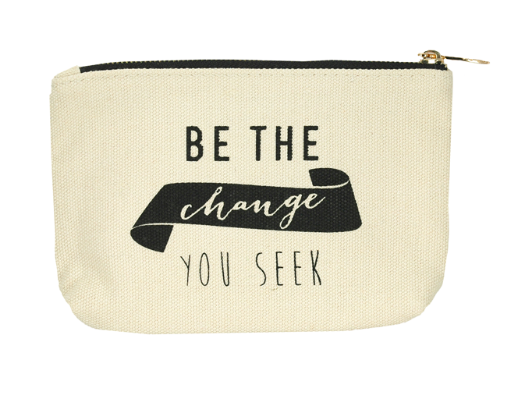Be The Change You Seek Pouch