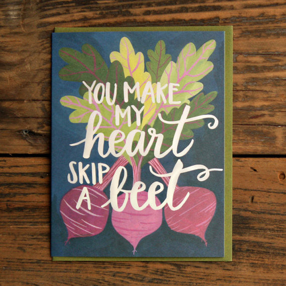 You Make My Heart Skip a Beet Card