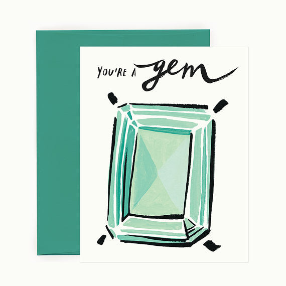 You're A Gem Greeting Card