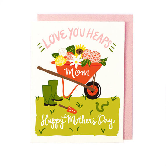Love You Heaps Mother's Day Card