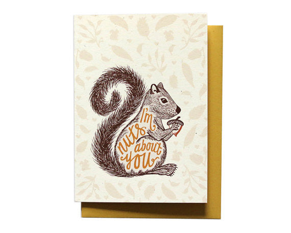 I'm Nuts About You - Squirrel Card