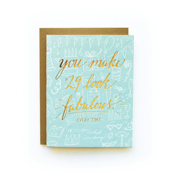 You Make 29 Look Fabulous Card
