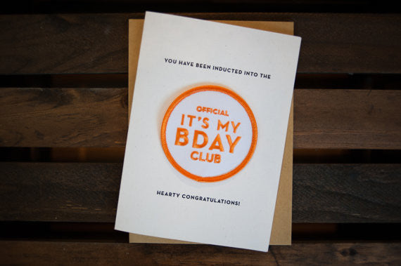 It's My Birthday Club - Letterpress Card & Embroidered Patch