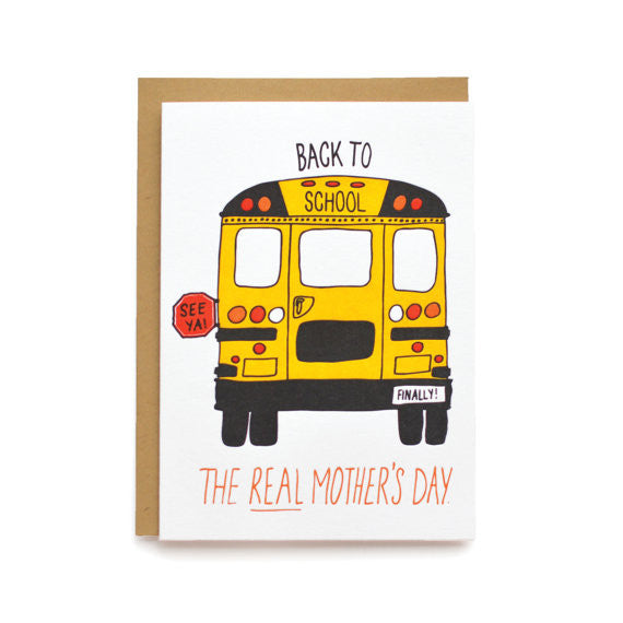 Back to School, the Real Mother's Day Card