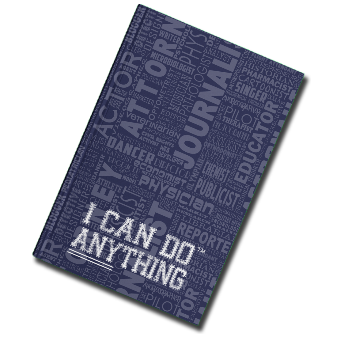 I Can Do Anything Professions Journal - Navy
