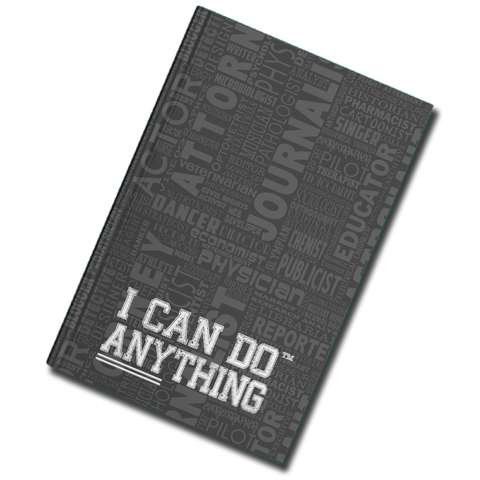 I Can Do Anything Professions Journal - Dark Grey