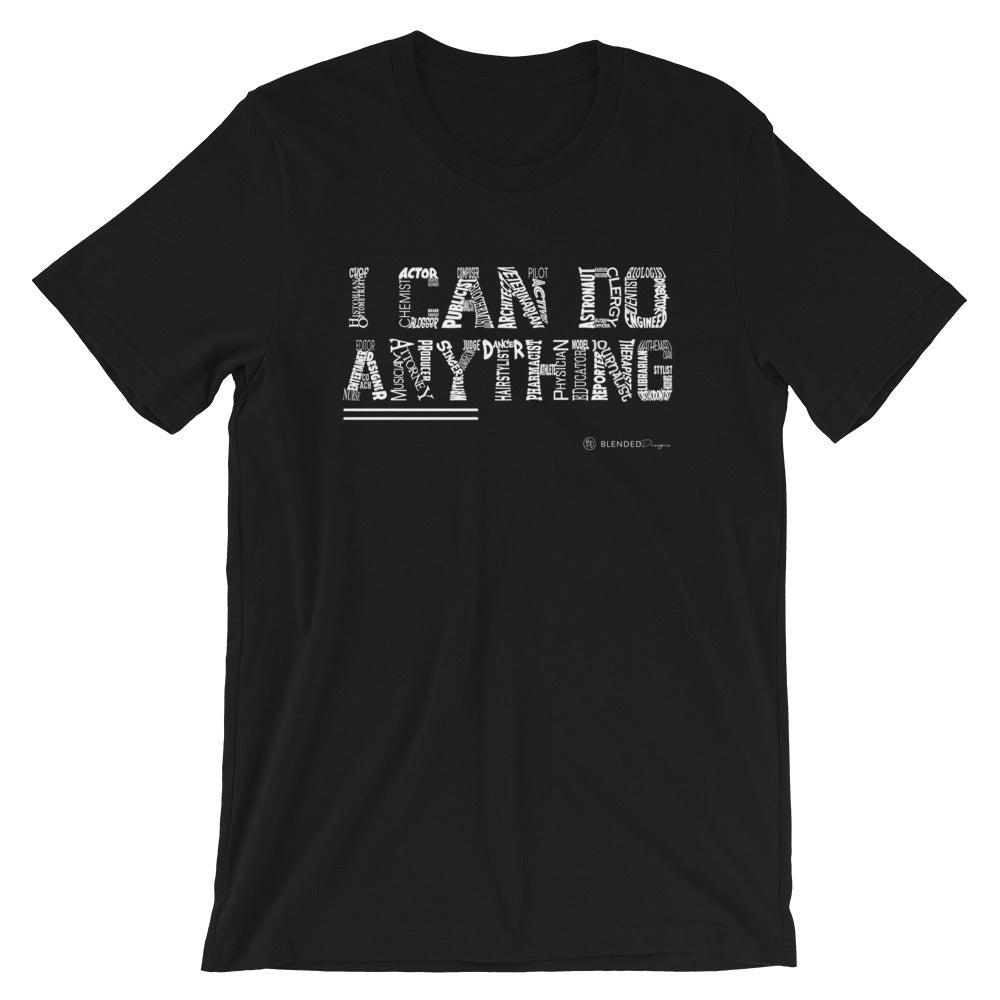I Can Do Anything Professions T-Shirt