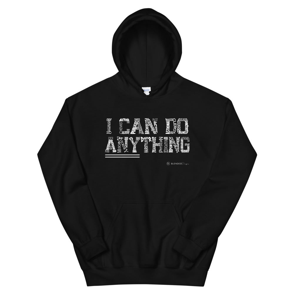 I Can Do Anything Professions Hoodie