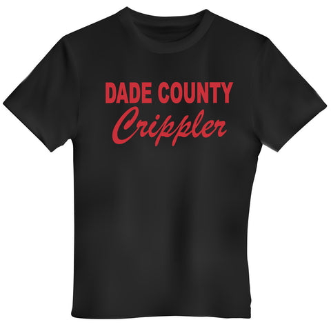Dade County Crippler Tshirt