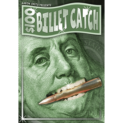The $100 Billet Catch by Aaron Smith - Trick