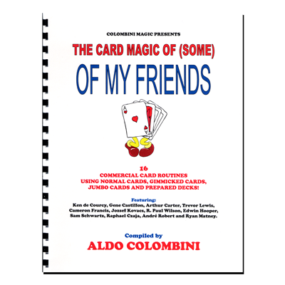 The Card Magic Of Some Of My Friends (Spiral Bound) by Aldo Colombini - Book