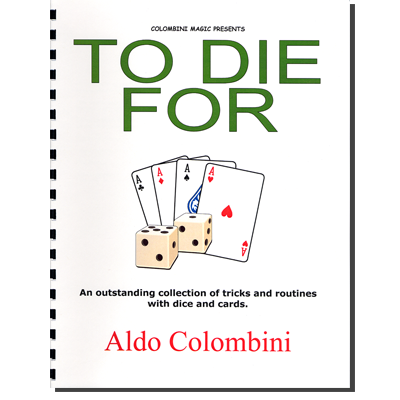 To Die For (Spiral Bound) by Aldo Colombini - Book
