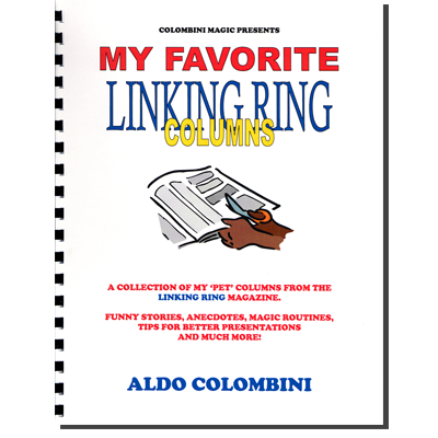My Favorite Linking Ring Columns (Spiral Bound) by Aldo Colombini - Book