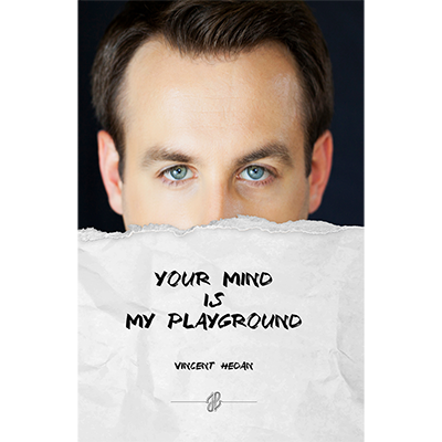 Your mind is my playground by Vincent Hedan - Book