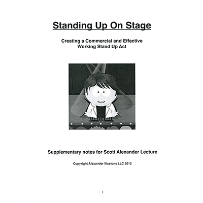 Standing Up On Stage(Creating a Commercial and Effective Stand Up Act) by Scott Alexander - Book