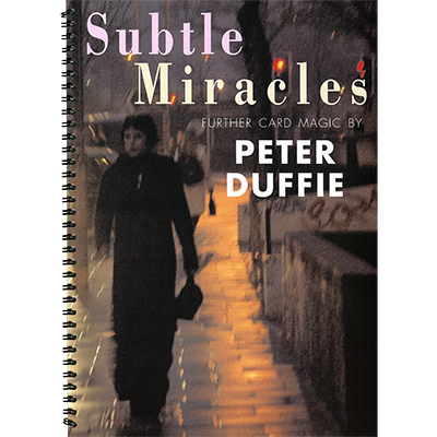 Subtle Miracles by Peter Dufffie - Book