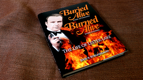 Buried Alive - The Story of Lester Lake by Julie A. Schlesselman - Book