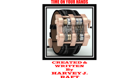 Time On Your Hands by Harvey Raft - Trick