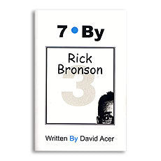 """7 By Rick Bronson"" by David Acer, Vol. 3 in the ""7 By"" Series - Book - Boardwalk Magic"
