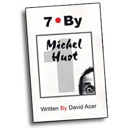 """7 By Michel Huot"" by David Acer, Vol. 1 in the ""7 By"" Series - Book - Boardwalk Magic"