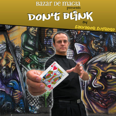 Don't Blink  (DVD and Gimmick) by Salvador Sufrate and Bazar de Magia - DVD