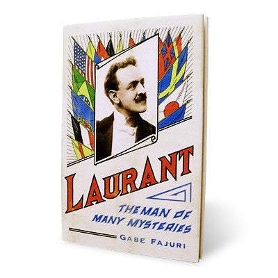 Laurant Man of Many Mysteries by Gabe Fajuri - Book