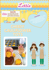 Lottie Cheesy Cauliflower Tots Recipe