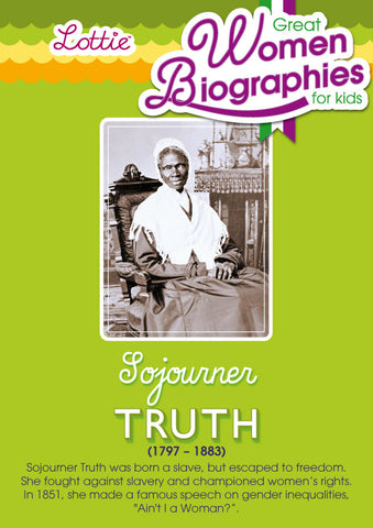 Sojourner Truth biography for kids