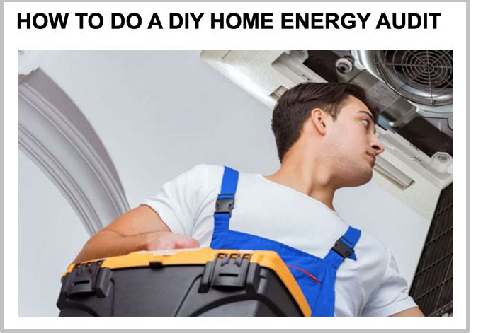 How to do a DIY home energy audit