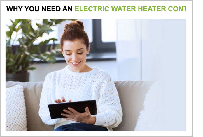 Why you need an Electric Water Heater Controller