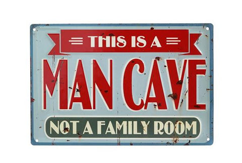 Embossed Metal Vintage Style This Is A Man Cave Sign