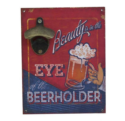 Beauty Is In The Eye Of The Beerholder - Funny Bottle Opener Wall Art - Home of Temptations Interior Design Furniture Decor & Gifts http://www.hotdesign.co.nz