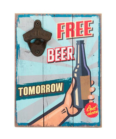 Free Beer Tomorrow Funny Bottle Opener Wall Art - Home of Temptations Interior Design Furniture Decor & Gifts http://www.hotdesign.co.nz