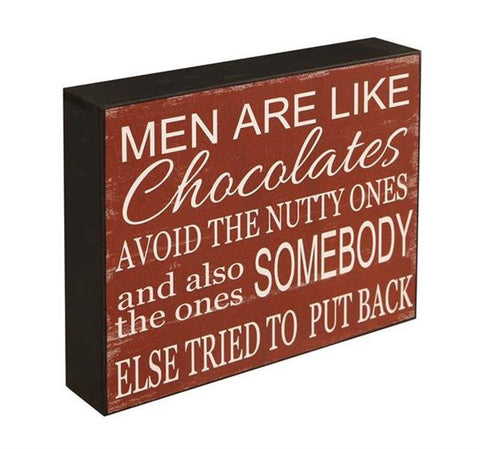 Men Are Like Chocolates Funny Wall Or Shelf Sign