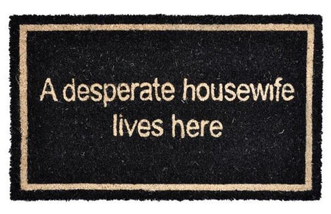 Door Mat A Desperate Housewife Lives Here Coir Doormat