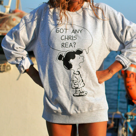 Got Any Chris Rea? Sweatshirt
