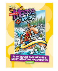 "The ""Best of Moose and Weasel"" Children's book