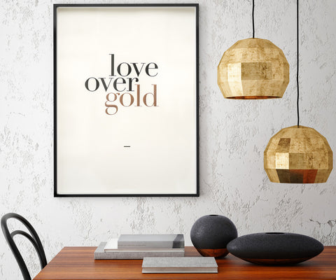 Print: Love Over Gold
