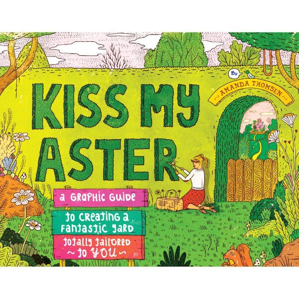 Kiss My Aster by Amanda Thomsen front cover