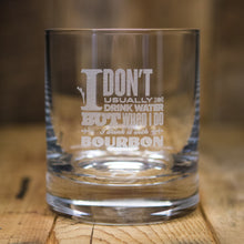 """I Don't Usually Drink Water"" Rocks Glass"