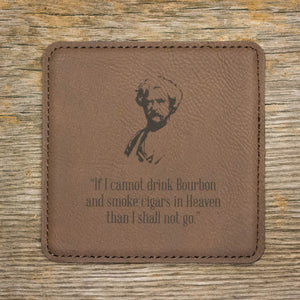 """If I Cannot Drink Bourbon"" Coaster Set"