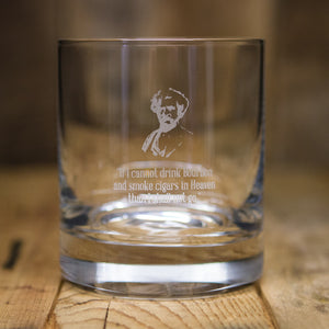"""If I Cannot Drink Bourbon"" Rocks Glass"