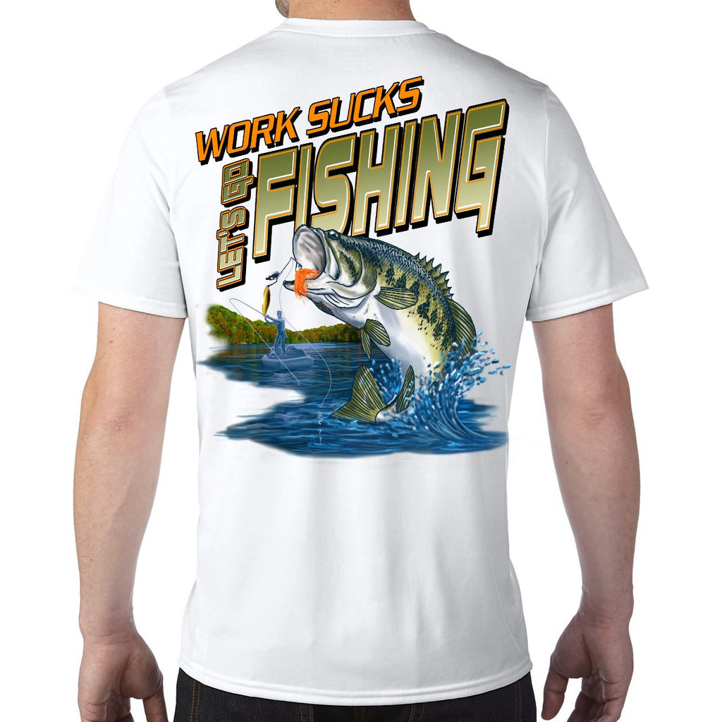 Work Sucks, Let's Go Fishing Performance Tech T-Shirt