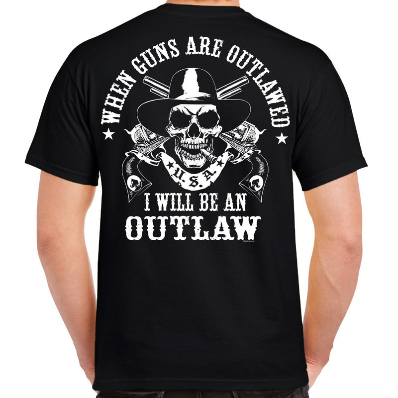 I Will Be An Outlaw T-Shirt