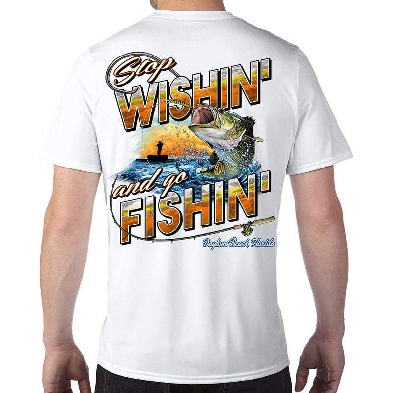 Daytona Beach, FL Stop Wishin', Go Fishin' Performance Tech T-Shirt